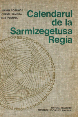 Calendarul de la Sarmizegetusa Regia - Emil Poenaru foto
