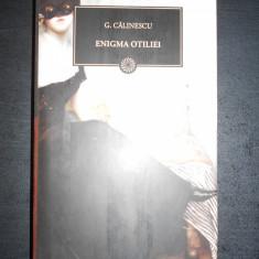 G. CALINESCU - ENIGMA OTILIEI - Roman