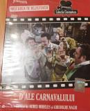 Film DVD D'ale carnavalului. Jurnalul National. Colectia Cinemateca, Romana