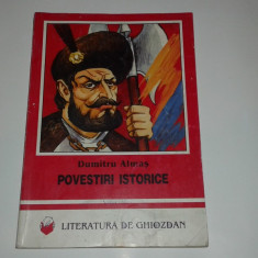 DUMITRU ALMAS - POVESTIRI ISTORICE - Carte educativa