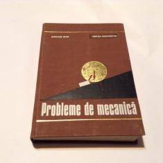 Probleme De Mecanica - Aurelian Stan Mircea Grumazescu,RF10/2
