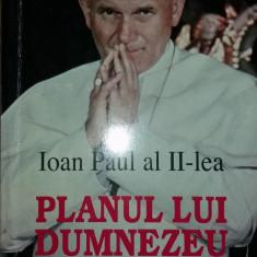 IOAN PAUL AL II-LEA – PLANUL LUI DUMNEZEU - DECALOG PENTRU MILENIUL III