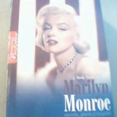 J. Randy Taraborrelli - MARILYN MONROE / Secrete, glorie si tragedie { 2009 }, Alta editura