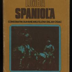 Duhaneanu + Balan-Osiac - Limba spaniola Curs practic 1982 - Curs Limba Spaniola