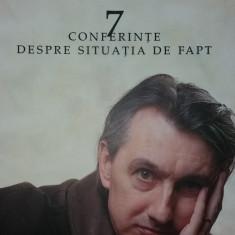 H. -R. PATAPIEVICI – DISCERNAMANTUL MODERNIZARII - 7 CONFERINTE DESPRE SITUATIA