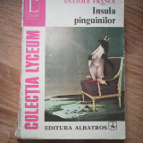 INSULA PINGUINILOR - ANATOLE FRANCE