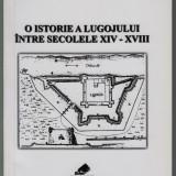 Horatiu Suciu - O istorie a Lugojului intre secolele XIV-XVIII (autograf)