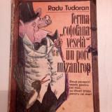 Ferma Cotofana vesela, Un porc mizantrop - Radu Tudoran, Ed. Ion Creanga 1991 - Carte de povesti
