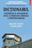 Dictionarul ofiterilor şi angajatilor civiliai directiei generale a