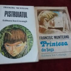 FRANCISC MUNTEANU - PISTRUIATUL SI PRINTESA DIN SEGA - Carte de povesti
