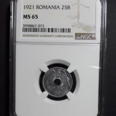 25 bani 1921 UNC NGC MS 65 B - Moneda Romania