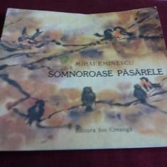 MIHAI EMINESCU - SOMNOROASE PASARELE 1989 - Carte poezie copii