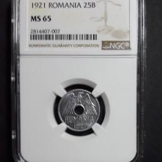 25 bani 1921 UNC NGC MS 65 C - Moneda Romania