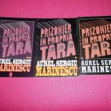 Aurel Sergiu Marinescu - Prizonier In Propria Tara 3 volume - Istorie