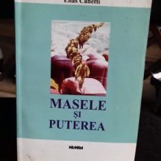MASELE SI PUTEREA - ELIAS CANETTI - Carte Politica