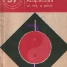 C. Ionescu-Tirgoviste Acupuncura un mit, o stiinta # - Carte Recuperare medicala