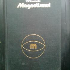 Magnetismul - Proprietatile magnetice ale substantelor - S.V. Vonsovski (1981) - Carti Electrotehnica