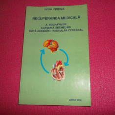 Recuperarea medicala a bolnavilor cardiaci sechelari dupa accident vascular - Carte Recuperare medicala
