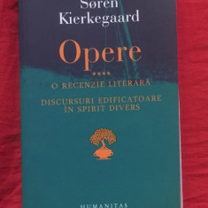 S. Kierkegaard OPERE vol. 4 O recenzie literara * Discursuri edificatoare - Filosofie