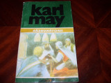 KARL  MAY  -  RAZBUNATORII  *, Karl May