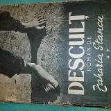 Descult   roman zaharia stancu vol 2   editura de stat   an 1949