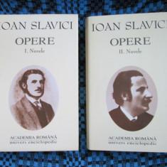 Ioan SLAVICI - OPERE vol. 1 - 2 (ACADEMIA ROMANA - 2001 - STARE IMPECABILA!!!) - Carte de lux