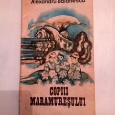 Copiii Maramuresului, Alexandru Balanescu. Ed. Ion Creanga, Poezii - Carte poezie copii