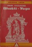 Bhakti-Yoga de Swami Vivekananda Colectia Lotus