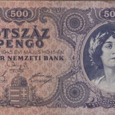 UNGARIA 500 pengo 1945 VF!!! - bancnota europa