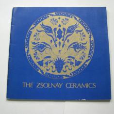 Ceramica Zsolnay - The Zsolnay Ceramics - Carte Istoria artei