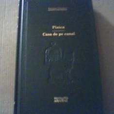 Georges Simenon - PISICA * CASA DE PE CANAL { colectia ' Adevarul ' } / 2009 - Roman