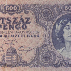 UNGARIA 500 pengo 1945 VF-!!! - bancnota europa