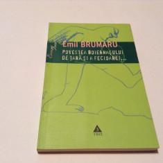 EMIL BRUMARU  POVESTEA BOIERNASULUI DE TARA SI A FECIOAREI...RF5/2