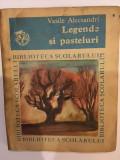 Vasile Alecsandri, Legende si pasteluri