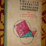 Culegere de exercitii si probleme de matematica an 1967/462pag- Gheba - Carte Matematica