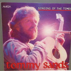 TOMMY SANDS - SINGING OF THE TIMES (1987/AMIGA/DDR) - VINIL/Ca NOU - Muzica Country