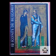 Svetline Bossilkov 12 icones de Bulgarie 12 icoane din Bulgaria Sofia 1966 album