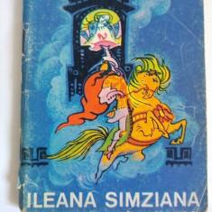 P. ISPIRESCU - ILEANA SIMZIANA, Editura Tineretului 1968 - Carte Basme