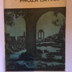 Proza latina (Cicero, Caesar, Crispus, Titus Livius, Tacitus, Seneca) - Carte Antologie
