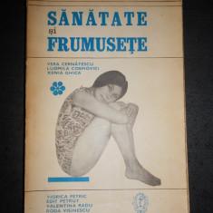 VERA CERNATESCU - SANATATE SI FRUMUSETE
