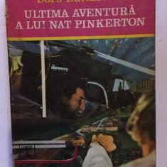 Doru Davidovici, Ultima aventura a lui Nat Pinkerton