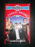PAUL FEVAL - TURNUL CRIMEI, Alta editura