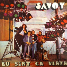 Savoy - Eu sunt ca viata (LP - Romania - VG) - Muzica Folk electrecord, VINIL