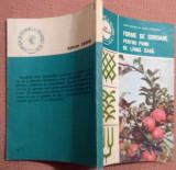 Forme De Coroane Pentru Pomii De Langa Casa - Ioan Militiu, Ioan Godeanu, Alta editura