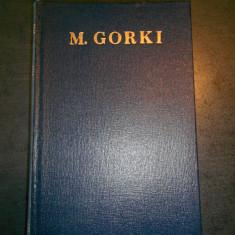 MAXIM GORKI - OPERE  volumul 17  (POVESTIRI, REPORTAJE, AMINTIRI 1924-1936)