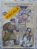 Nazdravaniile Si Pataniile Lui Pacala - Necunoscut ,408866