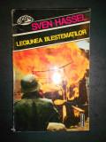 SVEN HASSEL - LEGIUNEA BLESTEMATILOR, Alta editura