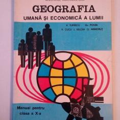GEOGRAFIA UMANA SI ECONOMICA A LUMII -CLASA -A 10 -A, 1995 - Manual scolar didactica si pedagogica, Clasa 9, Didactica si Pedagogica, Geografie