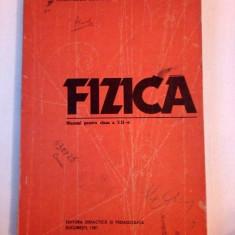 Fizica - Manual pentru cls a XII-a, 1987 - Manual scolar didactica si pedagogica, Clasa 11, Didactica si Pedagogica