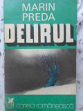 Delirul - Marin Preda ,408927